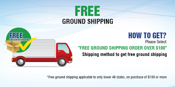 Free Ground Shipping to Lower 48 States only (ON ORDER OVER $100)