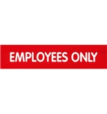 Garvey Engraved Style Plastic Signs 098000 Employees Only - Red