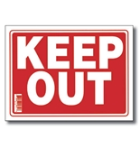 12 X 16 Keep Out Sign
