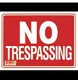 12 X 16 No Trespassing Sign
