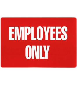 Garvey Printed Plastic Sign 098062 Keep Out Employees Only