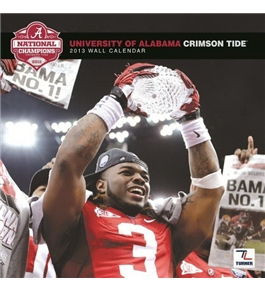 "Alabama Crimson Tide 2013 Team Wall Calendar 12"" X 12"""