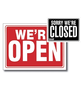 12 X 16 Open Sign with Closed Sign on Back