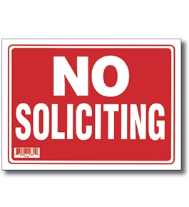 12 X 16 No Soliciting Sign