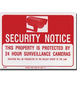 12 X 16 Security Notice Sign