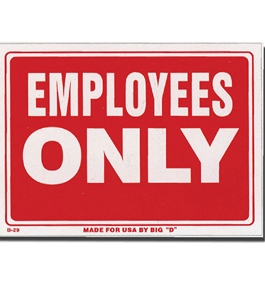 9 X 12 Employess Only Sign