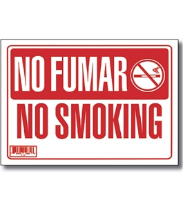 9 X 12 No Fumar Sign