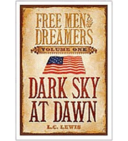 Free Men & Dreamers: Vol. 1-dark Sky At Dawn - Book CD