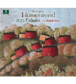 Legacy 2013 Wall Calendar, Homestead by Mary Beth Baxter (WCA9353)