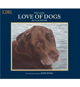 Love of Dogs 2013 Wall Calendar