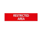 Garvey Engraved Style Plastic Signs 098005 Restricted Area - Red