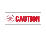 2- x 110 yds. - -Caution - If Seal Is Broke- (6 Pack) Pre-Printed Carton Sealing Tape (6 Per Case)