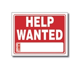 12 X 16 Help Wanted Sign