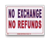 9 X 12 No Exchange No Refunds Sign